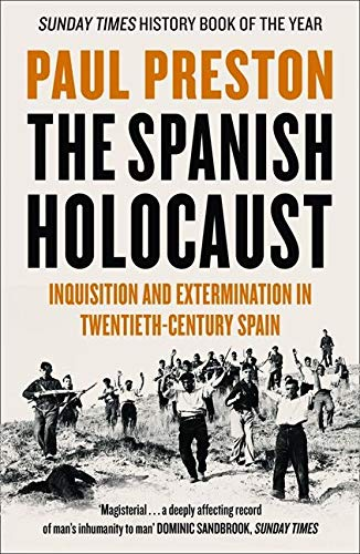 9780006386957: The Spanish Holocaust: Inquisition and Extermination in Twentieth-Century Spain