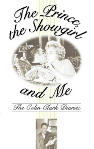 9780006387107: The Prince, the Showgirl And Me: Six Months On The Set With Marilyn And Olivier