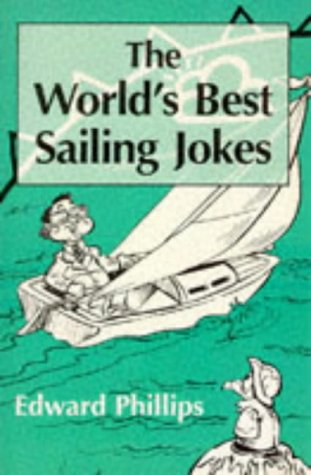 9780006387121: The World's Best Sailing Jokes