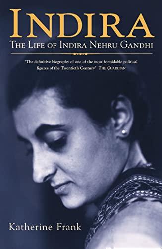 9780006387152: Indira: The Life of Indira Nehru Gandhi