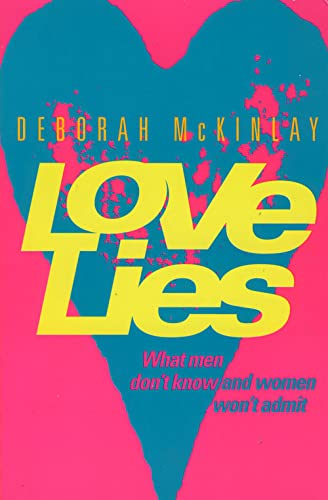 9780006387213: Love Lies: What Men Don't Know and Women Won't Admit