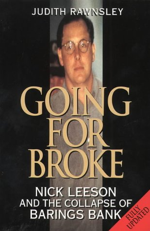 9780006387282: Going for Broke: Nick Leeson and the Collapse of Barings Bank
