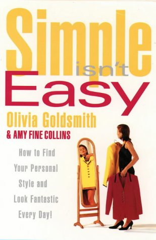 9780006387299: Simple Isn't Easy: How to Find Your Personal Style and Look Fantastic Every Day!