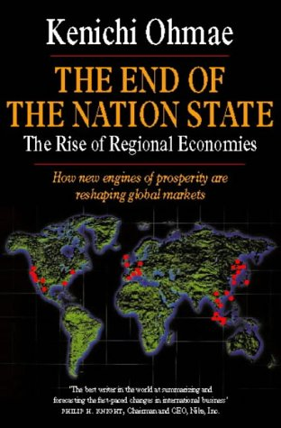 9780006387374: The End of the Nation State: The Rise of Regional Economies