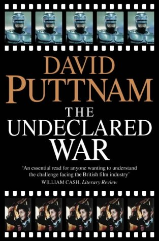 9780006387442: The Undeclared War: Struggle for Control of the World's Film Industry