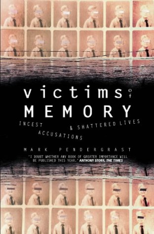9780006387527: Victims of Memory: Incest Accusations and Shattered Lives