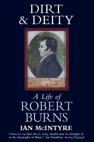 9780006387596: Dirt & Deity: Life of Robert Burns
