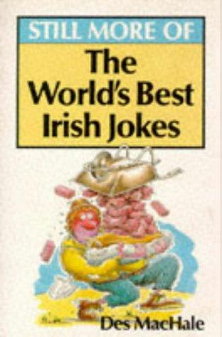 9780006387701: Still More World's Best Irish Jokes Book