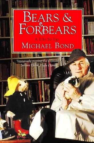 9780006387718: Bears and Forebears: A Life So Far