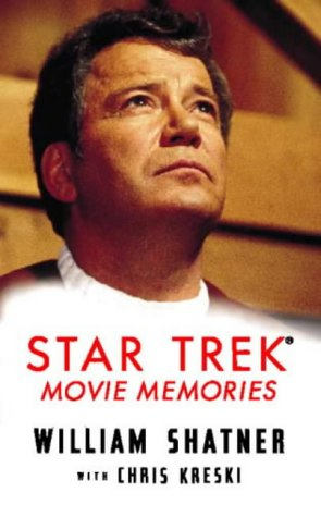 """ Star Trek "" Movie Memories (0006387926) by WILLIAM SHATNER"