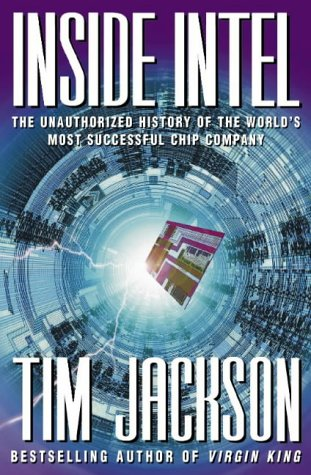 9780006387978: Inside Intel - the Unauthorised History of the World's Most Successful Chip Company