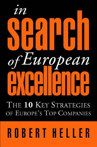 9780006388128: In Search of European Excellence: The 10 key strategies of Europe's top companies