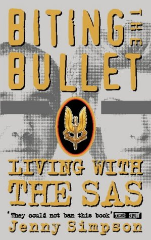 9780006388265: Biting the Bullet: Living with the SAS