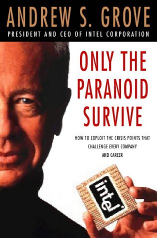 9780006388272: Only the Paranoid Survive by Grove, Andrew