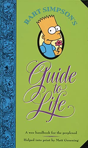 9780006388746: Bart Simpson's Guide to Life: A Wee Handbook for the Perplexed
