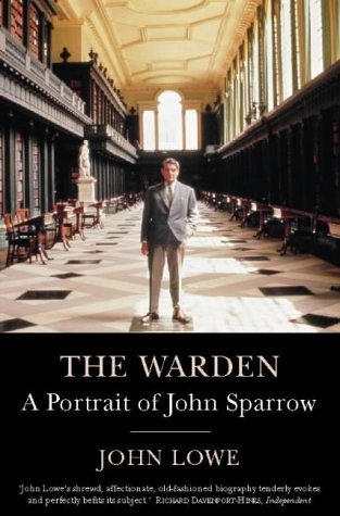 9780006388784: The Warden: A Portrait of John Sparrow