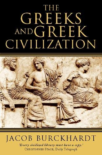 9780006388821: The Greeks and Greek Civilization