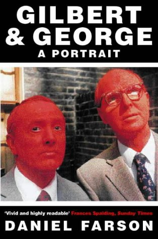 9780006388852: Gilbert and George: A Portrait