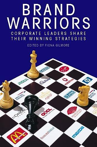 9780006388920: Brand Warriors: Corporate Leaders Share Their Winning Strategies