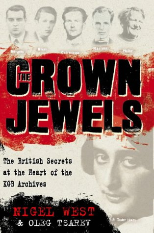 9780006388944: The Crown Jewels. The British secrets exposed by the KGB archives