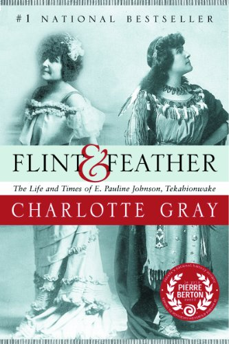 9780006391197: Flint and Feather : The Life and Times of E. Pauline Johnson Tekahionwake