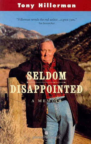 9780006391487: Seldom Disappointed: A Memoir [ SELDOM DISAPPOINTED: A MEMOIR ] by Hillerman, Tony (Author) Oct-01-2002 [ Paperback ]
