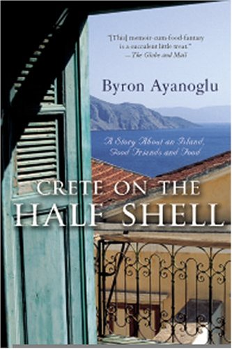 9780006391609: Crete on the Half Shell: A Story about an Island, Good Friends and Food