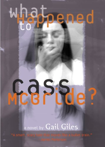 What Happened To Cass Mcbride (0006391974) by Gail Giles