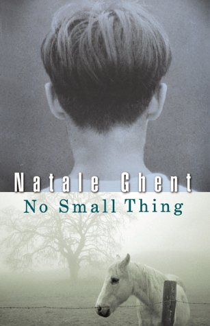 No Small Thing: Natale Ghent