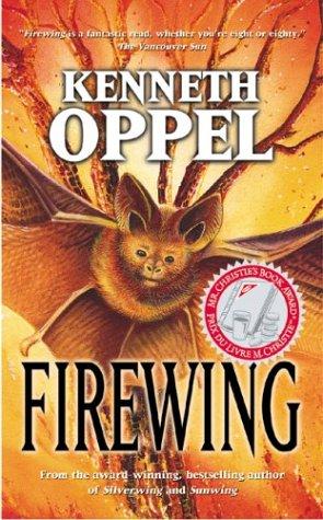 Firewing (Silverwing): Oppel, Kenneth