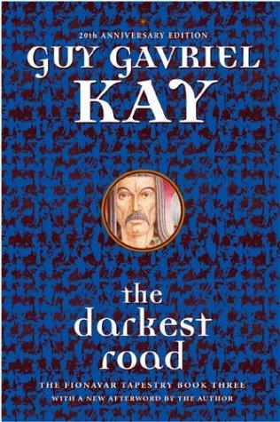 9780006393214: The Darkest Road (Fionavar Tapestry)