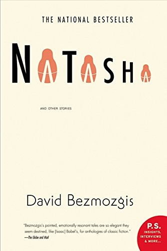 9780006393221: Natasha: And Other Stories~David Bezmozgis
