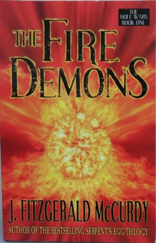 9780006393320: The Fire Demons. (The Mole Wars, Book One)