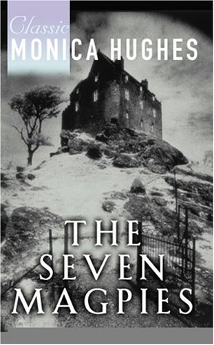 Seven Magpies: Hughes, Monica