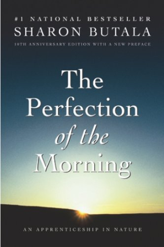 9780006394013: The Perfection of the Morning : An Apprenticeship in Nature