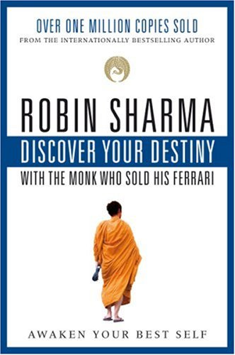 9780006394167: DISCOVER YOUR DESTINY with the Monk Who Sold His Ferrari : The Seven Laws of Self-Awakening