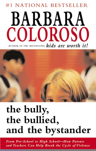 9780006394204: The Bully, the Bullied and the Bystander