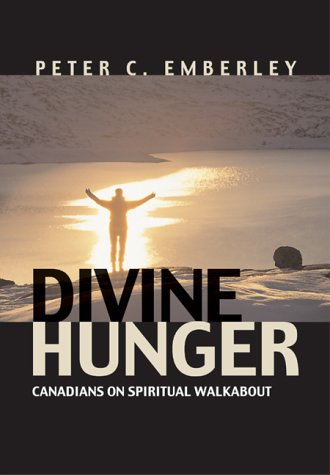 9780006394211: Divine Hunger: Canadians on Spiritual Walkabout
