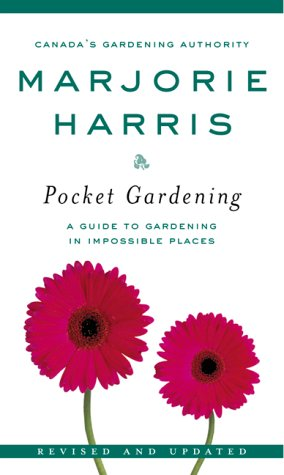 Pocket Gardening (0006394418) by Marjorie Harris