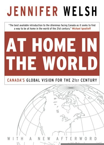 9780006394518: At Home in the World: Canada's Global Vision for the 21st Century