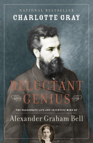 9780006394761: Reluctant Genius : The Passionate Life and Inventive Mind of Alexander Graham Bell