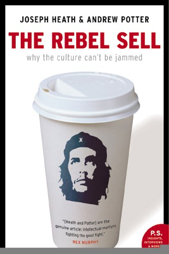 9780006394914: The Rebel Sell : Why the Culture Can't Be Jammed