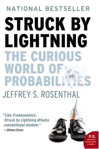 Struck by Lightning: The Curious World of: Jeffrey Rosenthal