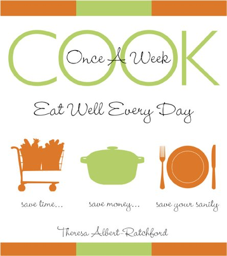 9780006395102: Cook Once a Week : And Eat Well Every Day