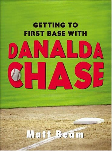 9780006395294: Getting to First Base with Danalda Chase