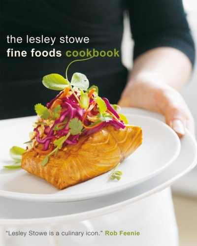 9780006395843: The Lesley Stowe Fine Foods Cookbook