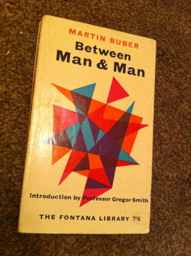 9780006405375: Between Man and Man