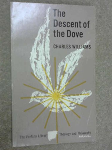 9780006408666: The Descent of the Dove / A Short History of the Holy Spirit in the Church