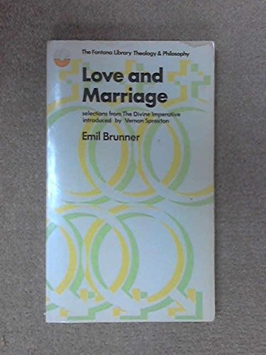 9780006424468: Love and Marriage (The Fontana library, theology and philosophy)