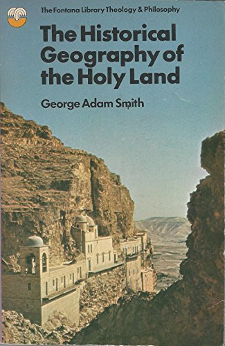 9780006431152: The historical geography of the Holy Land (The Fontana library of theology and philosophy)